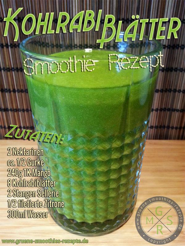 Grüner Smoothie mit Kohlrabiblätter, Nektarinen, Mango, Gurke, Sellerie und Zitrone