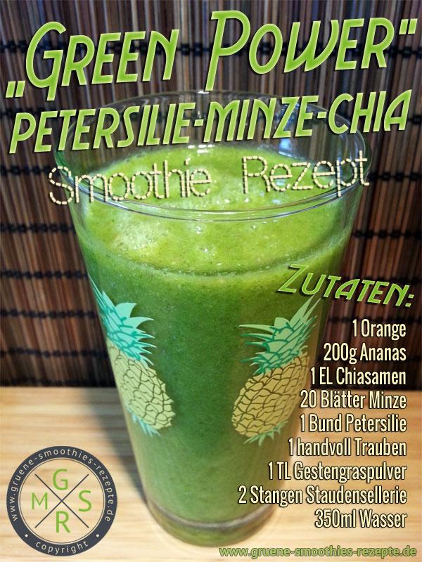 Grüner Smoothie mit Petersilie, Minze, Ananas, Chiasamen, Gerstengras, Trauben, Orange und Staudensellerie