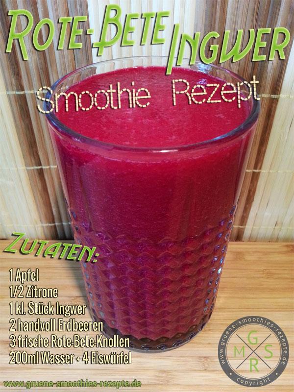 Grüner Smoothie mit frischen und rohen Rote-Bete-Knollen, Ingwer und Zitrone