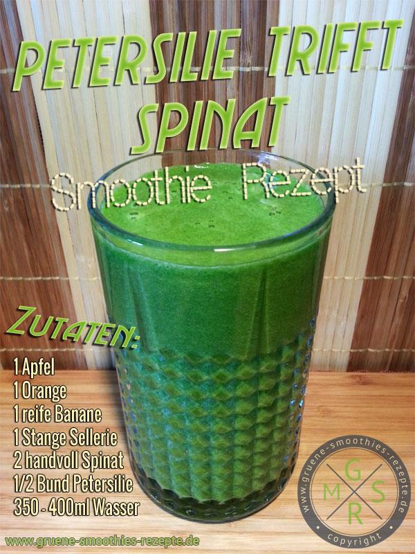 Grüner Smoothie mit Petersilie, Spinat, Staudensellerie, Apfel, Orange und Banane