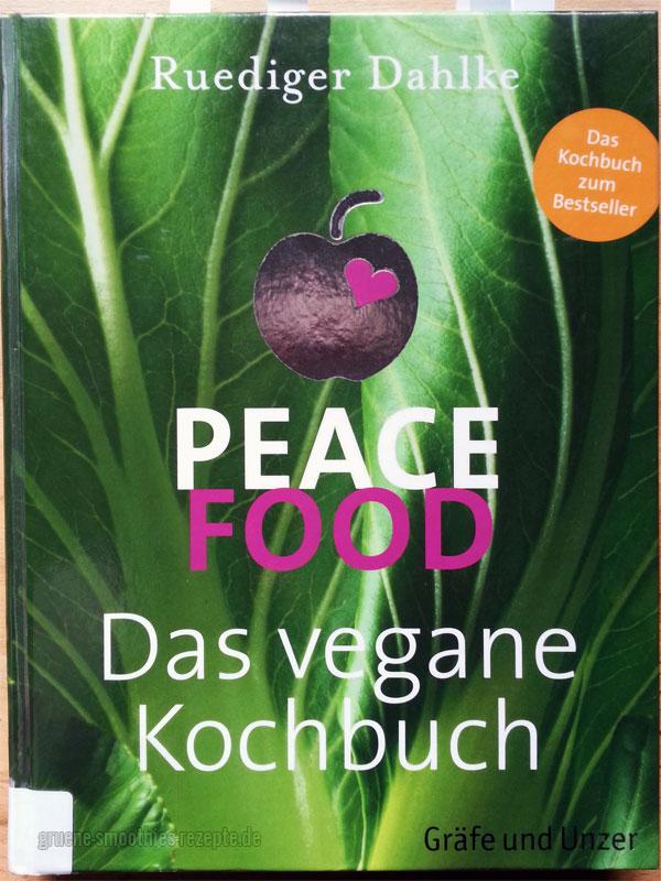 """Das Buch """"Peace Food - Das vegane Kochbuch von Ruediger Dahlke"""" kann ich sehr empfehlen"""