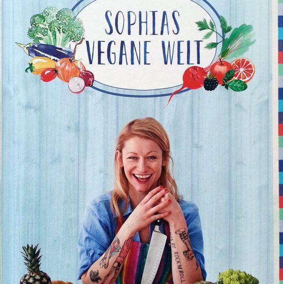 Sophias Vegane Welt von Sophia Hoffmann - Buchempfehlung