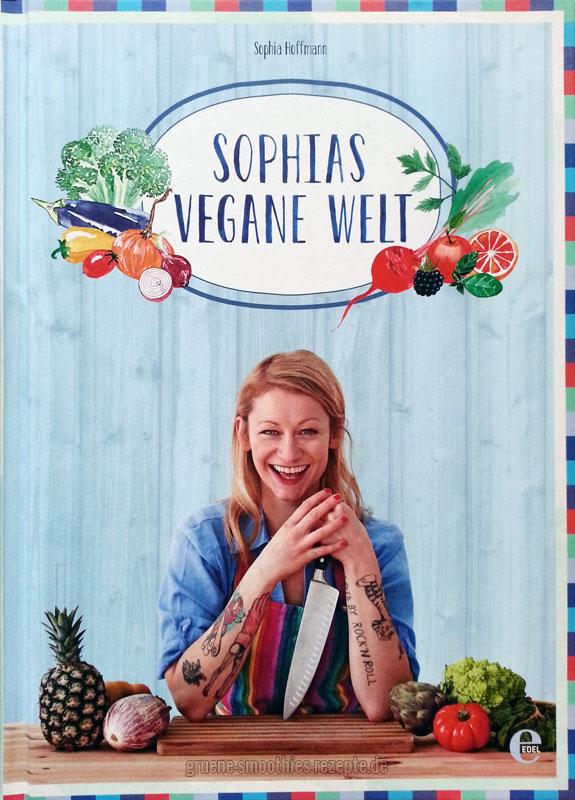 http://www.gruene-smoothies-rezepte.de/wp-content/uploads/2014/09/sophias-vegane-welt-von-sophia-hoffmann.jpg