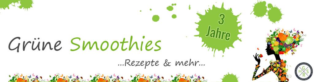 Yeeeeeeeah - www.gruene-smoothies-rezepte.de feiert Geburtstag